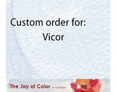 Custom order for Vicor 4 digital files for personal print