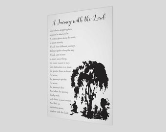 A Journey with the Lord, Poster, Sympathy, Grief, Loss, Heaven, Sympathy Gift, Beautiful saying, Comfort, Gift for him, Gift for her