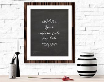 Customizable Quote Printable Wall Art - Personalized Gift Idea Blackboard Wreath Black & White Living Room Home Decor Custom Text