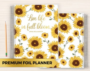 Premium Foil Daily Planner | Customized Foil Planner | Foil Planner | Daily Planner with Foil | 2018 Planner | Sunflower Bloom