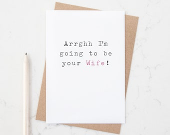 Going To Be Your Wife Wedding Card