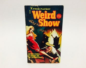 Vintage Horror Book From Playboy - Weird Show 1971 Paperback Anthology