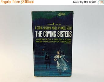 SUMMER BLOWOUT Vintage Gothic Romance Book The Crying Sisters by Mabel Seeley 1966 Paperback