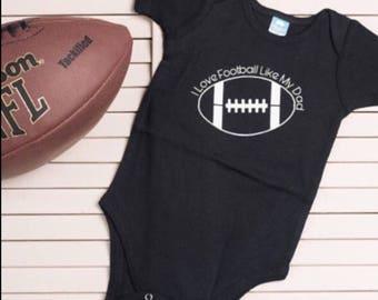 "Baby Boy Onesie : ""I love football like my dad..."""