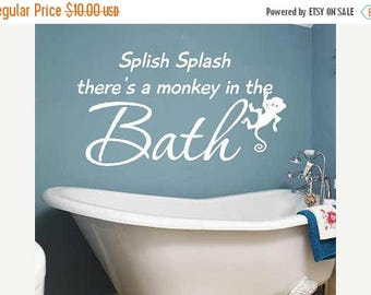 20% OFF Splish Splash  there's a monkey in the bath- kids- Vinyl Lettering wall words graphics  decals  Art Home decor itswritteninvinyl