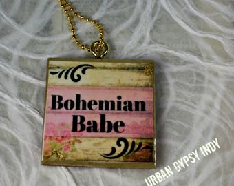N 108 Bohemian Babe Wood Necklace Pendant Gypst Inspired Quote Necklace