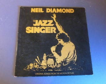 Neil Diamond The Jazz Singer Original Songs From The Motion Picture Vinyl Record LP SWAV-12120 EMI Records 1980