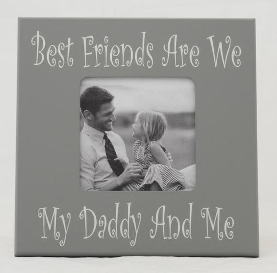 Daddy Frame Daddy And Me Frame Father S Day Frame