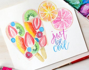 Just Be Cool Popsicle Print/Notecards