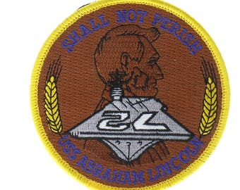 United States USS ABE Lincoln Shall Not Perish Hook and Latch Uniform Patch