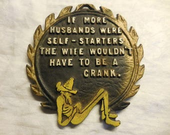 """Vintage 1950s to 1960s Black Retro Footed """" If More Husbands Were Self Starters The Wife Wouldn't Have to Be A Crank"""" Hot Plate/Trivet Decor"""