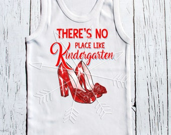 """Kindergarten tee Wizard of Oz inspired tank tee shirt one piece body suit childrens tshirt """"There's no place Kindergarten [or any grade]"""""""