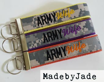 ARMY Wife Custom Key Fob Other Custom Military Branches Available Many Color Choices