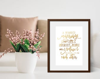 Engagement Gift - Anniversary Gift - Gift For Newlyweds - Bedroom Wall Art - Gold Foil Print - Gift For Couple -  A Perfect Marriage - Print