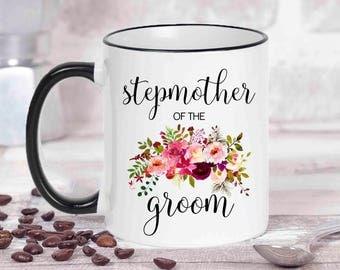 Stepmother Of The Groom Mug. Custom Bridal Gift. Wedding Gift. Stepmother Of The Groom. Mother Of The Bride Gift. Coffee Mug Gift
