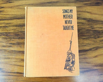 Original First Edition 1929 The Songs My Mother Never Taught Me Hardcover Book by John Jacob Niles