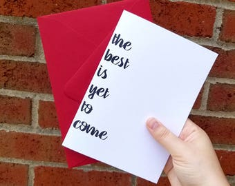 The Best is Yet to Come Anniversary Card with Matching Red Envelope