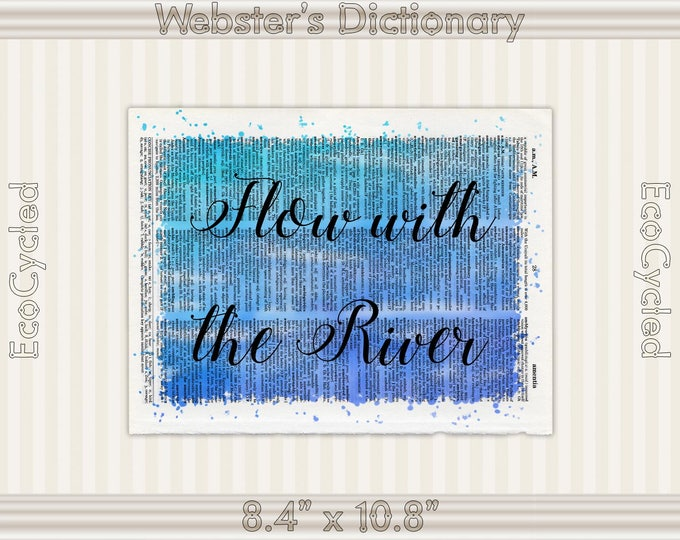 Flow with the River Inspirational Quote on Vintage Upcycled Dictionary Art Print Book Art Print meditation mindfulness gift motivational art