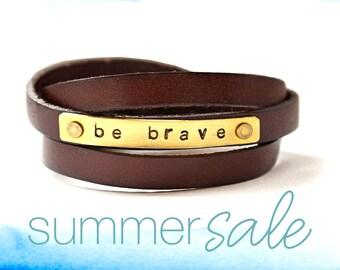 leather bracelet, leather wrap bracelet, be brave, leather cuff bracelet, inspiration jewelry, unisex bracelet, stamped leather bracelet