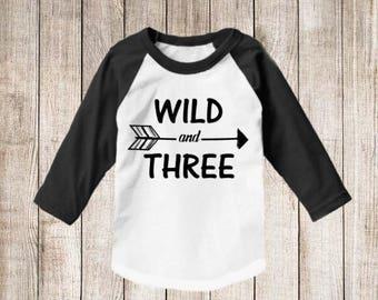 3rd Birthday Wild and Three Arrow Raglan shirt