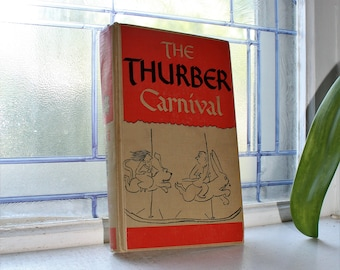 The Thurber Carnival by James Thurber Vintage 1945 Book