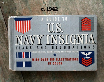 vintage A Guide to U.S. Navy Insignia including U.S. Marine Corps and Coast Guard with Flags and Decorations 1942