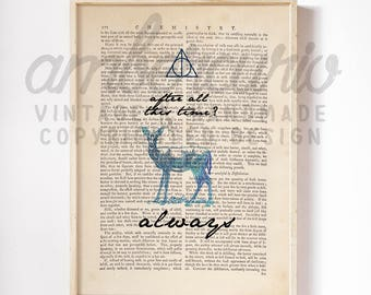 After All This Time Harry Potter Quote Patronus Deathly Hallows Print on an Antique Unframed Upcycled Bookpage