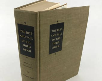 Vintage History Book - The Rise And Fall Of The Third Reich: A History Of Nazi Germany - 1960 - WWII History - Military History