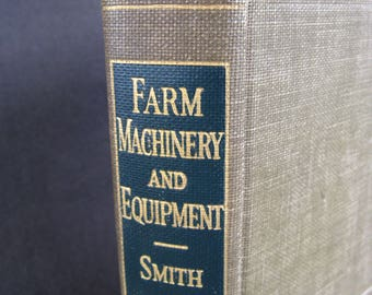 Farm Machinery and Equipment, book from 1937