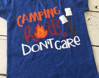 Camping Shirt - Camping Hair Don't Care - Campfire - Summer Camp - Camping Shirt - Summer Shirt - Campfire - Smores - Marshmallows