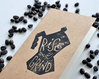 Rise and Grind Notebook