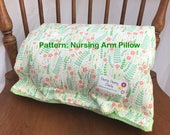 PATTERN ONLY: Baby Nursing Arm Pillow Sleeve