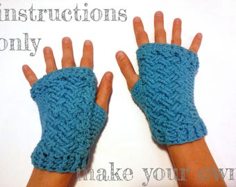INSTRUCTIONS ONLY - Crochet your own Braided Woven Cables Cotton Fingerless Armwarmers Gloves Wristwarmers Mitts Pattern Download