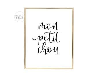 MON PETIT CHOU (1) 24X30/16x20/8x10 Jpeg, Home Decor by Dear Lily Mae, You Print Printable Wall Art - Personal Use Only