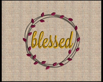 Blessed Wreath Embroidery Design Fall Wreath Embroidery Design Thanksgiving Embroidery Design Fall Embroidery Design 4x4 up to 8x8