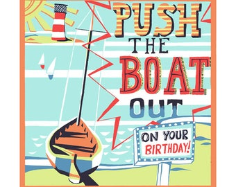Push the boat out greeting card by Kate Cooke