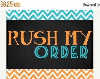 25% Off Sale Rush Order for Digital Files