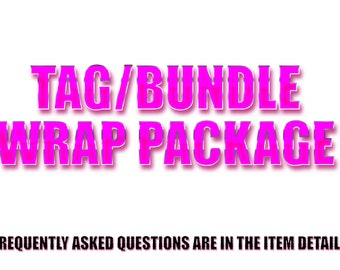 Tag/Bundle Wrap PACKAGE