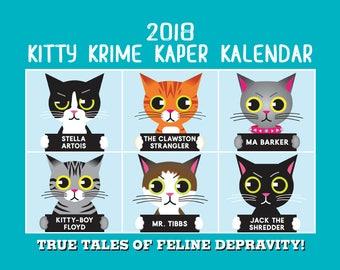 """Cat Wall Calendar -Kitty Krime Kaper Kalendar 2018 Cat Calendar featuring """"Kitty Kriminals"""""""