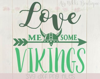 Love Me Some Vikings SVG, PNG, DXF files, instant download