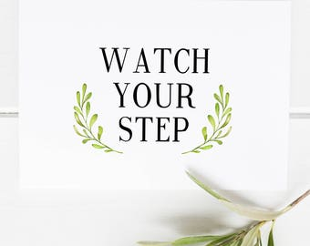 Watch your step - Caution sign - Practical home decor - Preppy Prints - Farmhouse decor - Farmhouse print