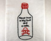 Bell Biv Devoe - Poison - Embroidered Kitchen Towel - Never trust a big butt and a smile - Poison Bottle