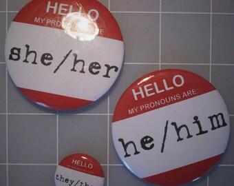 Hello My Pronouns Are... Button