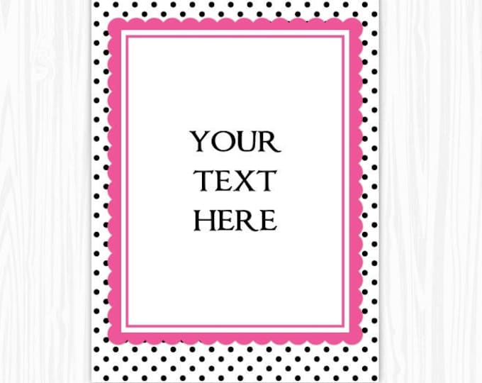 5x7 Polka Dot and Pink BLANK Sign, Printable Sign or Invite, Birthday or Shower, Editable Sign or Invitation, INSTANT Download