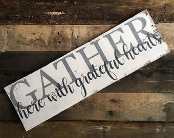 Gather here with grateful hearts sign, pallet sign, gather here, gather here sign, wooden signs, dining room, kitchen, family room, family