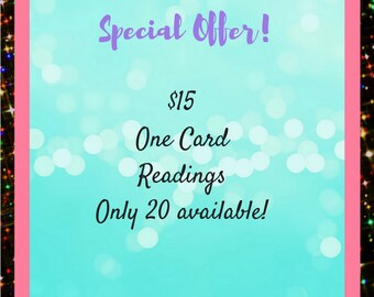 One Card Reading - 20 only!