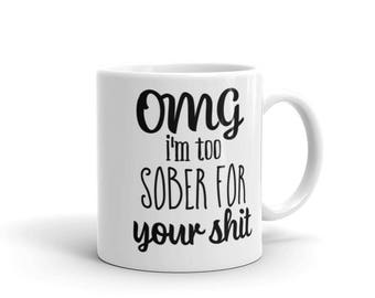 Coffee Cup. OMG i'm too sober for your shit