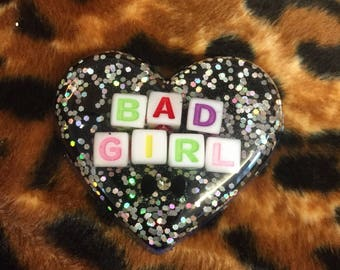 Bad girl - glittery heart brooch / badge