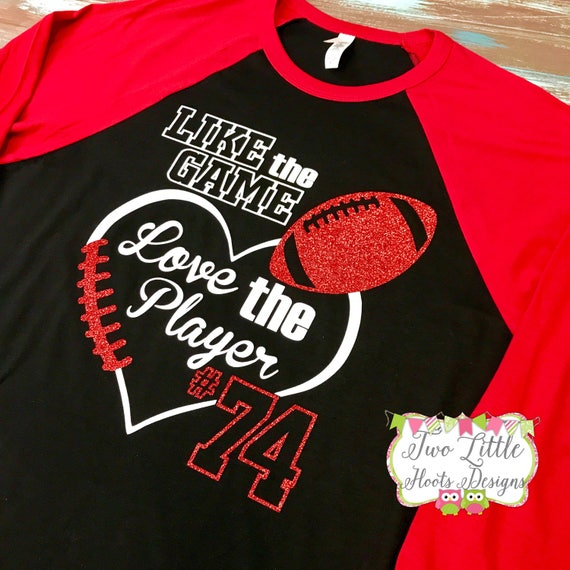 Download Like the Game Love the Player Football Shirt Glitter
