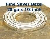 "28ga x 1/8"" Plain Bezel - Fine Silver - Choose Your Length"